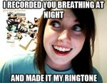 Overly Attached Girl on Breathing