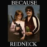 Because Redneck Portrait