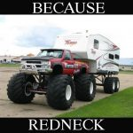 Because Redneck Show Off