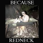 Redneck Hunting Hot Tub