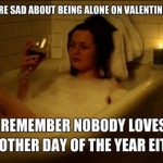 Sad Sack Valentines Day