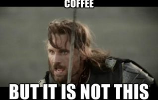 Not Today #coffee