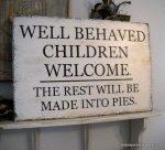 Well Behaved Children Sign