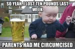 Drunk Baby Lost Weight