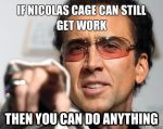 If Nicolas Cage Can You Can