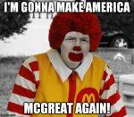 McGreat Again