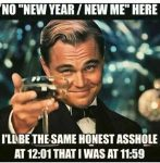 No New Year New Me Here