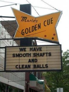 Golden Cue Funny Sign