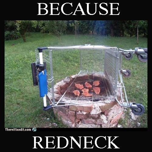 Because Redneck Grill